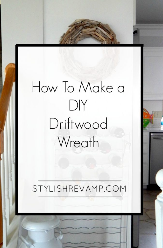 How to Make a DIY Driftwood Wreath/A simple guide to making a driftwood wreath