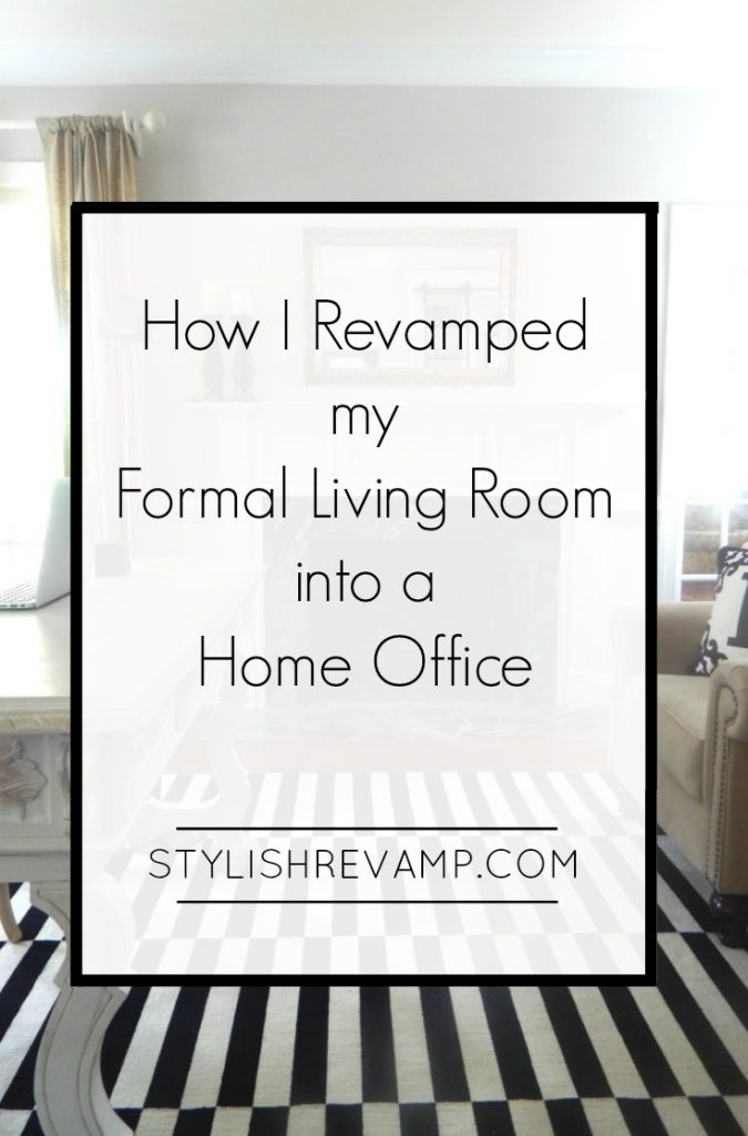 How I revamped my Formal Living Room into a Home Office