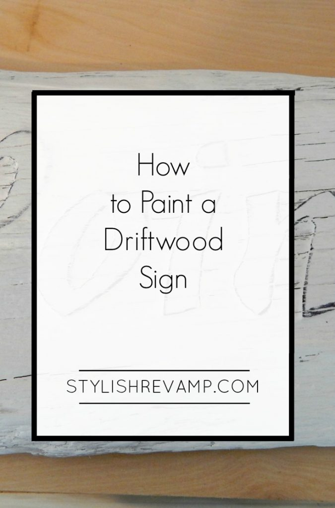 How to Paint a Driftwood Sign the Easy Way