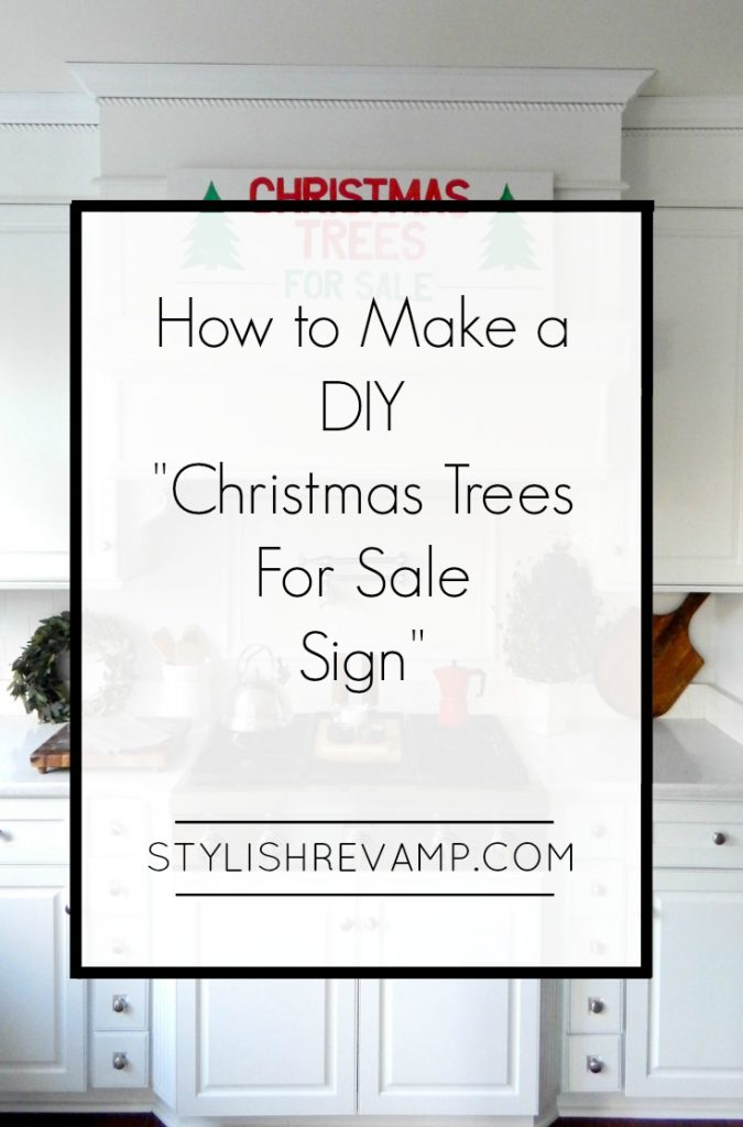 How I made My DIY Christmas Tree for Sale Sign.