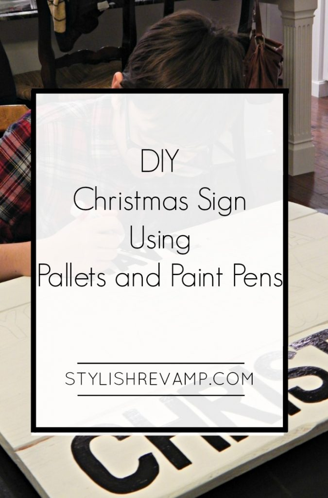 Using Pallets and Paint Pens to make DIY Christmas Signs